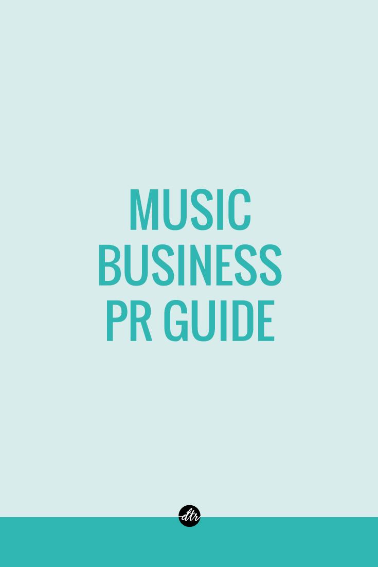 Music Business PR Guide