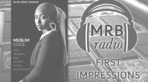 FIRST IMPRESSIONS #98  - Su'ad Abdul Khabeer on Race, Hip Hop, and Muslim Marginalia // 12.6.17