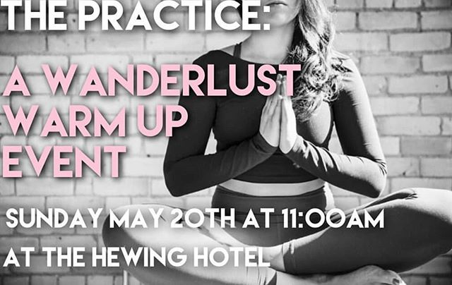 Join us this Sunday for a Wanderlust Warm Up event: The Practice. A yoga class guided by Layne from @the_gemlife with shopping before and after with all of your fave local vendors! . Sunday, 11am at the Hewing hotel . . . #yoga #yogi #yogapants #festival #practice #warmup #meditate #essentialoils #meditation #love #workout #workouttanks #fitspo #blogger #fitness #healthy #lifestyle #quotes #yogateacher #wellness #boldnorth #event