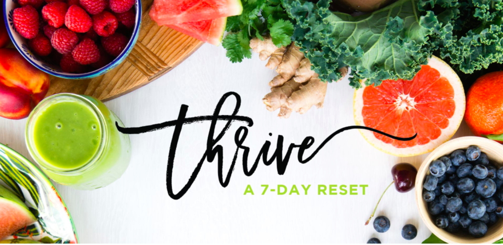 THRIVE WINTER RESET   - 7 Days of Green Smoothies + Plant-Based Meals Designed to  Keep You Healthy All Winter Long!  Click on the Photo to Get the Cleanse.