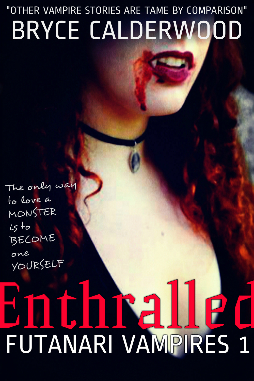 Enthralled: Futanari Vampires 1