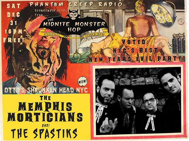 New Year's Eve weirdness with us, the Memphis Morticians, and the Spastiks @ottosnyc for the Midnight Minster Hop!  #psychobilly #rockabilly #punkrock #horror #newyearseve #nyc #newyork #nye