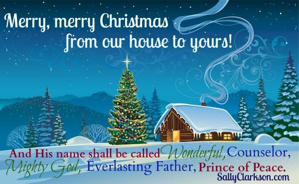 Merry Christmas to All! — SallyClarkson.com