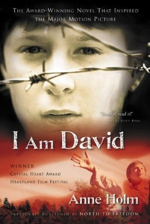 I Am David - I read this book as an adult, and it startled me with its beauty. The story of a boy who has known nothing but a concentration camp, and how he learns what it means to be, not merely physically free, but liberated in heart as well, free to take on the bonds of love.