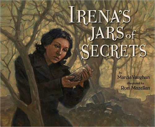 Irena's Jar of Secrets - A picture book telling of the true story of a young Polish woman who was a nurse during the Nazi Occupation and helped to save the lives of hundreds of Jewish children.