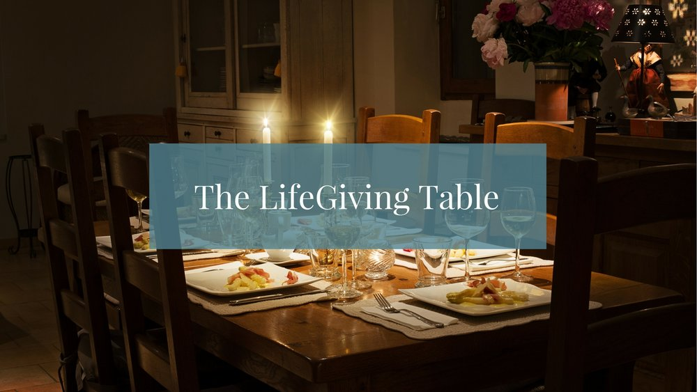 CLS Home LIfegiving Table.jpg