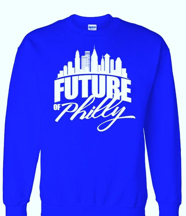 Philly is Here  #futureofphilly #philly #sweatshirt #clothing  #fashion #fashionmonday #blueandwhite