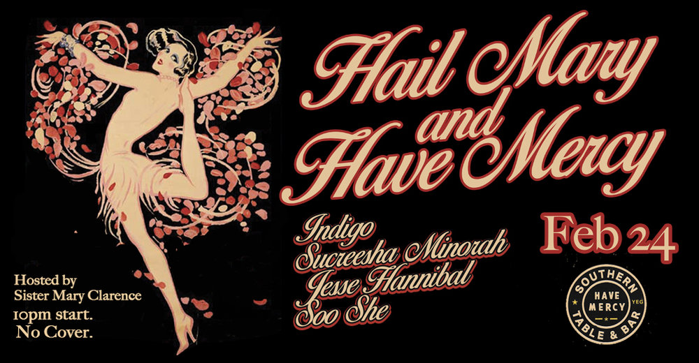 "Sister Mary Clarence is hosting our first ""Hail Mary and Have Mercy"" Drag Show of the year on Feb 24!  We always have a line up and reach capacity well before the show so reserve your table today HERE!"