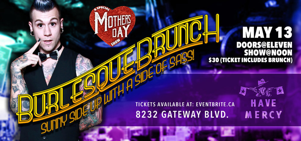 Treat Mom to Brunch, Burlesque and a Build Your Own Mimosa Bar! Get your tickets  here  before they're gone!