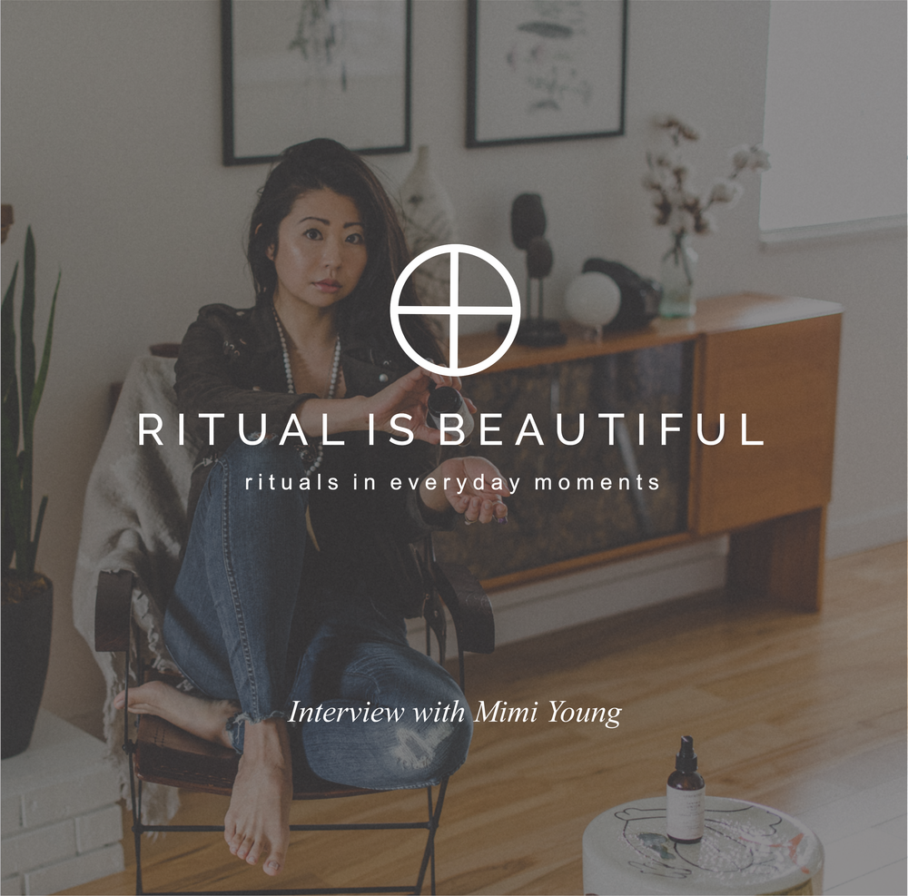 "An Interview with Founder of Ceremonie, Mimi Young    How your current morning routine IS already a ritual. What is a ""Shaman"" and a nourishing Taiwanese soup recipe."