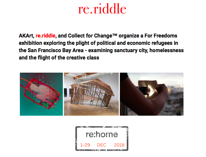 - re:Home will be on view at Minnesota Street Project in San Francisco from Dec 1-29, 2018.Featured artists include the Anti-Eviction Mapping Project, Mark Baugh-Sasaki, Randy Colosky + Alison OK Frost, Rodney Ewing, Summer Mei Ling Lee + Laura Boles Faw, Julio César Morales, Joel Daniel Phillips, Travis Somerville, SOUND MADE PUBLIC, and Shadi Yousefian, with additional works, performances, interventions, and community activations by Marina Abramović, Miguel Arzabe, Bahar + Shamsy Behbahani, Sofía Córdova, Facebook Analog Research Lab + Facebook Artist in Residence Program artists, John Craig Freeman, Eliza Gregory, Michelle Hartney, Astrid Kaemmerling + The Walk Discourse, Shireen Liane, Hung Liu, Ericka McConnell, Sanctuary City Project, Brian Singer / someguy, and Weston Teruya.