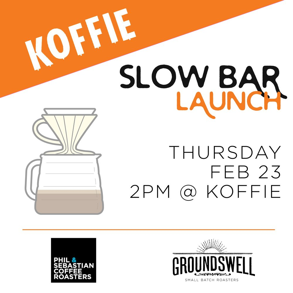 Koffie Slowbar Launch