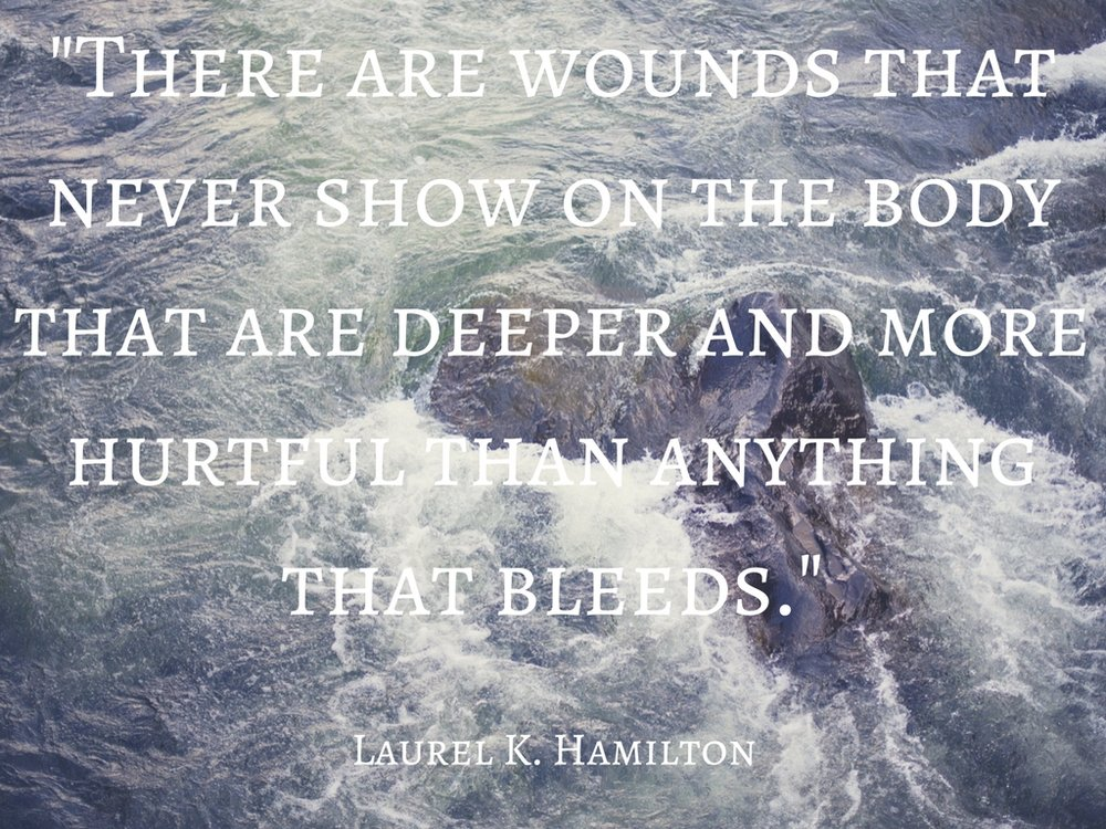 -There are wounds that never show on the body that are deeper and more hurtful than anything that bleeds.-.jpg
