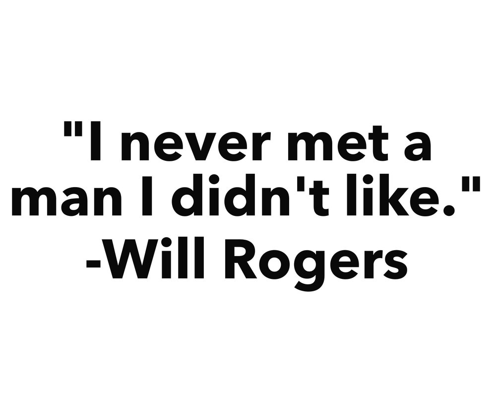 Will Rogers Quote.jpg