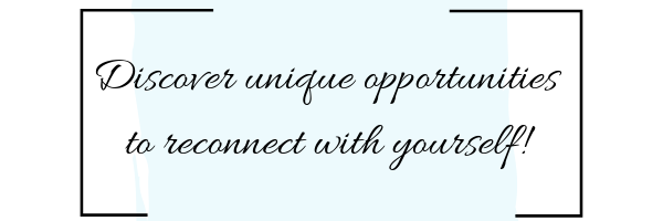 Discover unique opportunities to reconnect with yourself! (4).png