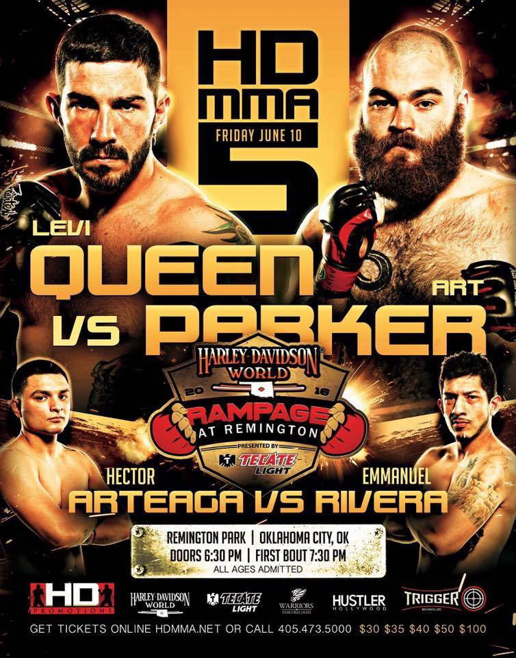 HD MMA 5: QUEEN VS PARKER - JUNE 10, 2016 REMINGTON PARK CASINO, OKC