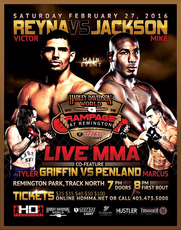 HD MMA 4: REYNA VS JACKSON - FEB 27, 2016 REMINGTON PARK CASINO, OKLAHOMA CITY