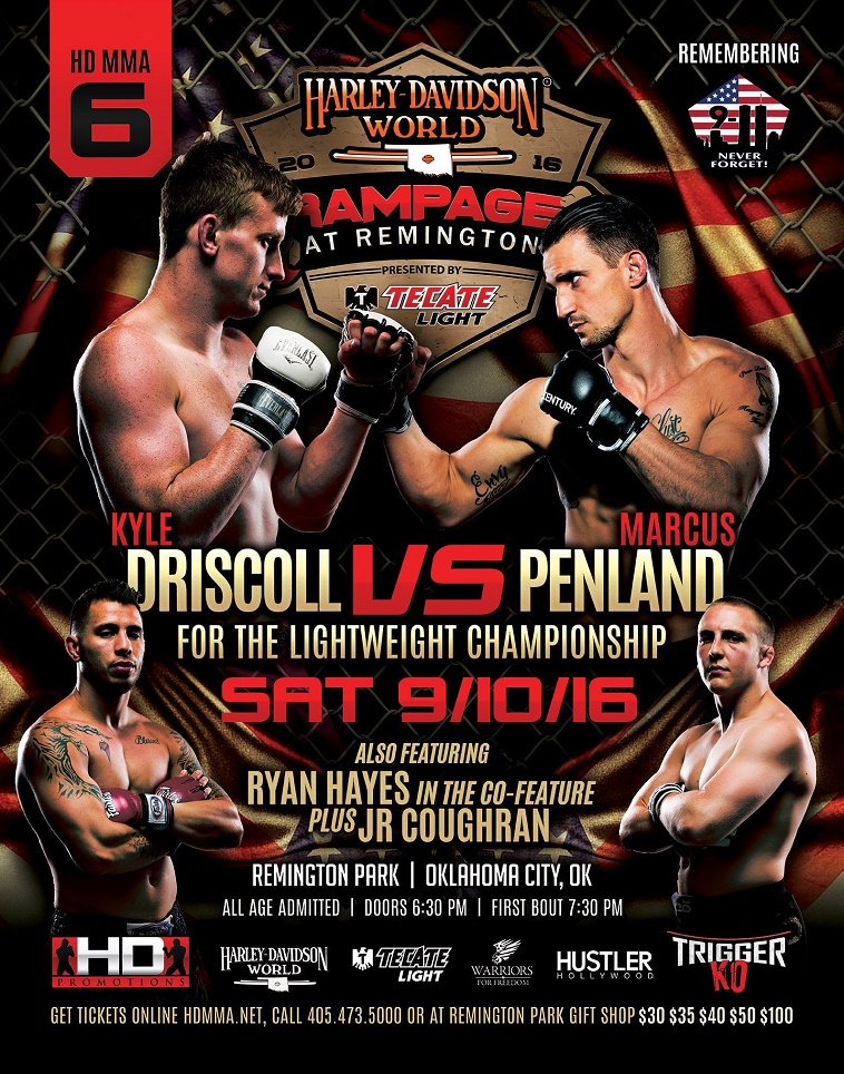 HD MMA 6: DRISCOLL VS PENLAND - SEP 10, 2016 REMINGTON PARK CASINO, OKC