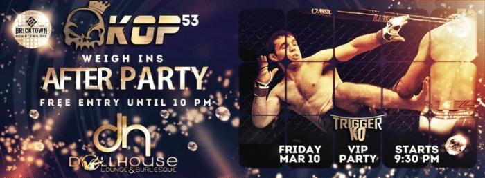 DOLHOUSE OKC AFTER WEIGH IN VIP PARTY |MAR 10