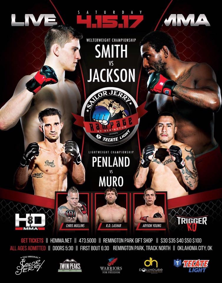 HD MMA 8: SMITH VS JACKSON - APRIL 15, 2017  REMINGTON PARK CASINO, OKC