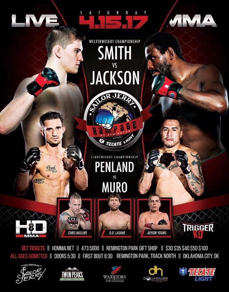 HD MMA 8: SMITH VS JACKSON - APRIL 15, 2017 REMINGTON PARK CASINO, OKLAHOMA CITY