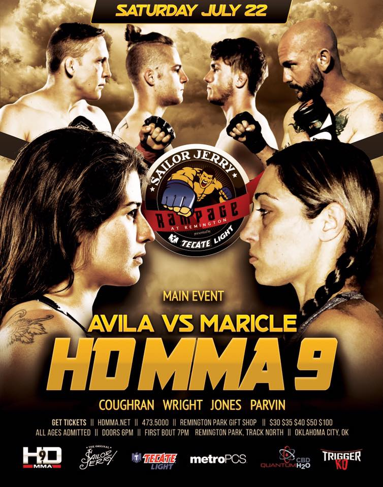 HD MMA 9: AVILA VS MARICLE - JULY 22, 2017 REMINGTON PARK CASINO, OKC
