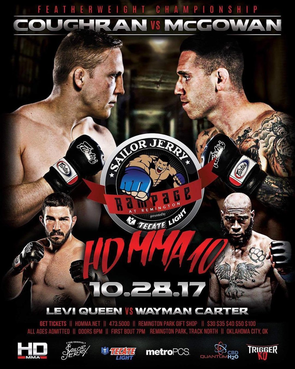 HD MMA 10: COUGHRAN VS MCGOWAN - OCT 28, 2017  REMINGTON PARK CASINO, OKC