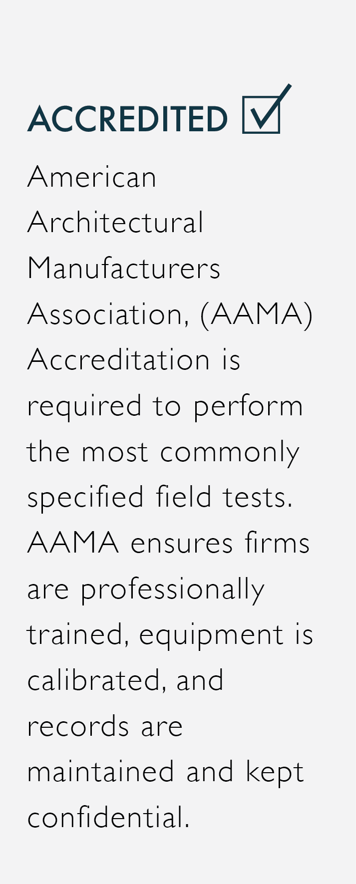 AAMA Accredited Window Testing