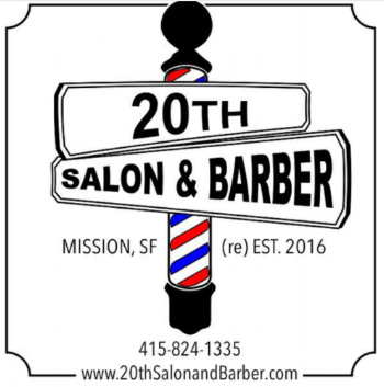 20th Barber and Salon  Jeremy Burget  2373 20th st.  San Francisco, Ca 94110  (415)824-1335