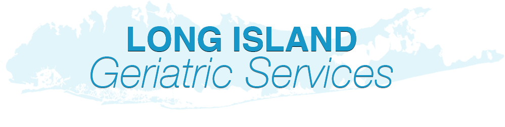 Long Island GERIATRIC SERVICES