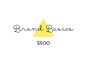 Brand Basics...jump-start your business Includes: – Logo design (3-5 initial options, Final files delivered in .eps, .jpg and .png for print and web) – Visual brand inspiration board – Color Palette selection – Typeface selection – 1-2 small additional elements (such as pattern, icon, or alternate logo)