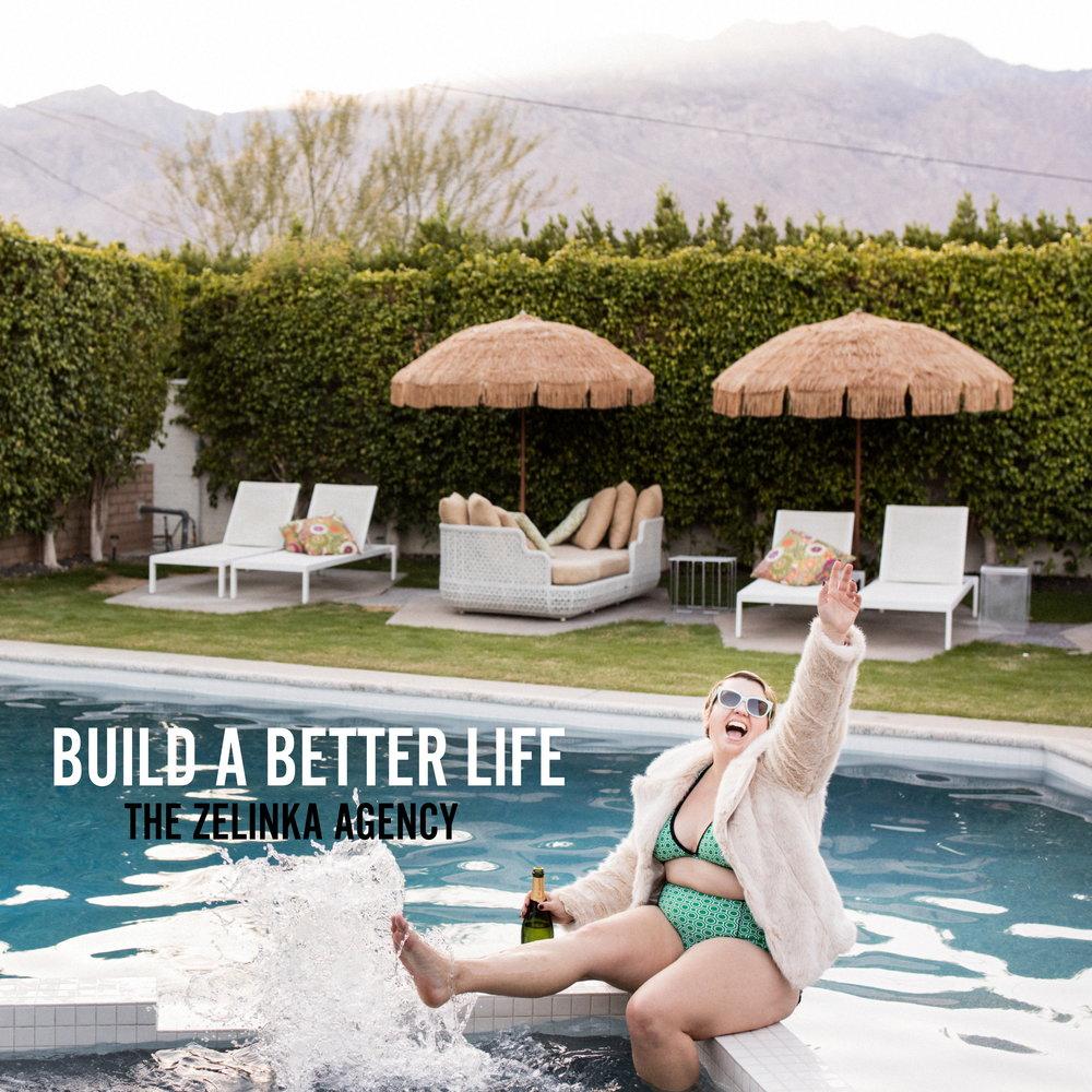 BUILD A BETTER LIFE.jpg
