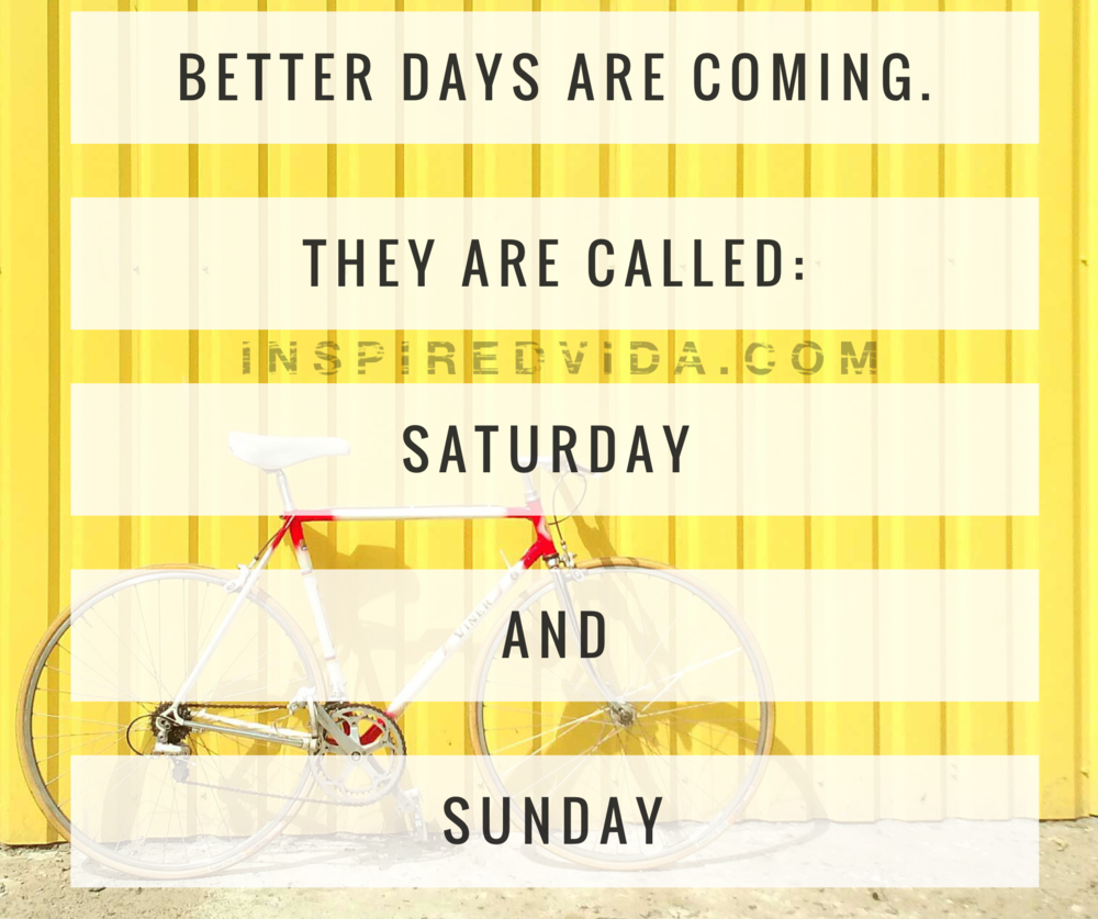 Better Days Quotes Fascinating Better Days  Inspired Vida