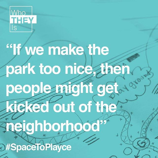 During Week 3 of #SpaceToPlayce, our participants came up with great questions while working on park designs. One question that came up is the one above. Will improvements like a beautiful park increase property value? Would it be a precursor to gentrification?