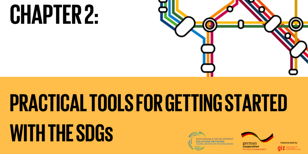 Chapter 2: Practical tools for getting started with the SDGs - What is the process that should be followed to adapt and achieve such a complex and ambitious agenda?