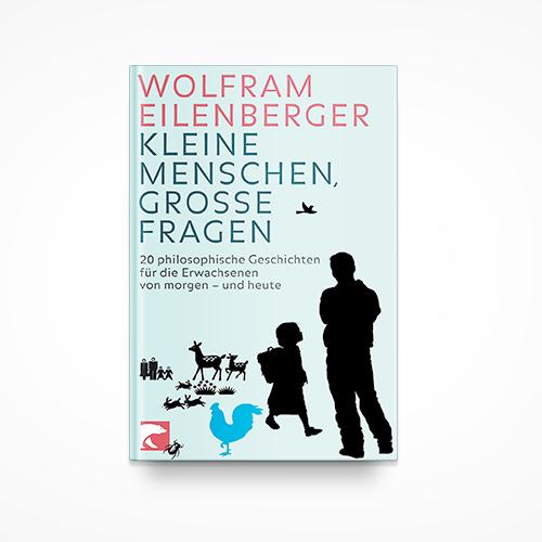 """""""Kleine Menschen, grosse Fragen - 20 philosophische Geschichten für die Erwachsenen von morgen - und heute"""" (berlin Verlag 2009) ist ein Philosophiebuch für die ganze Familie INFO"""