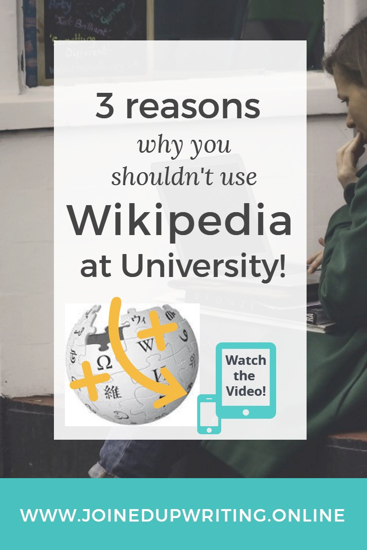 3 reasons why you shouldn't use Wikipedia at University!