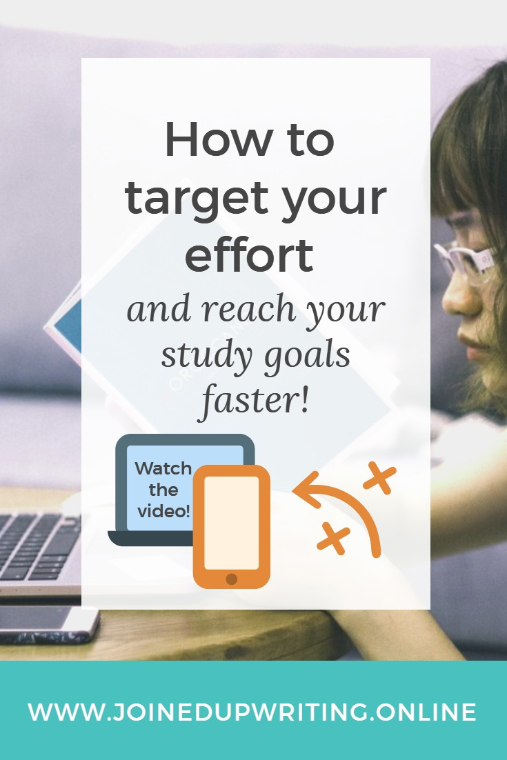 How to target your effort and reach your study goals faster