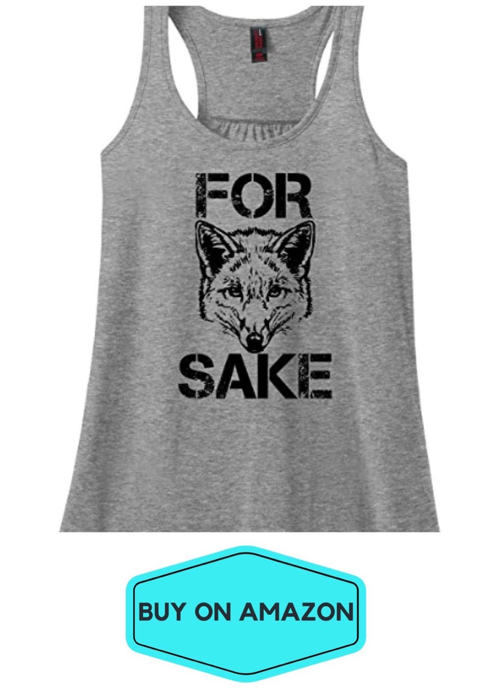 For Fox Sake Tank