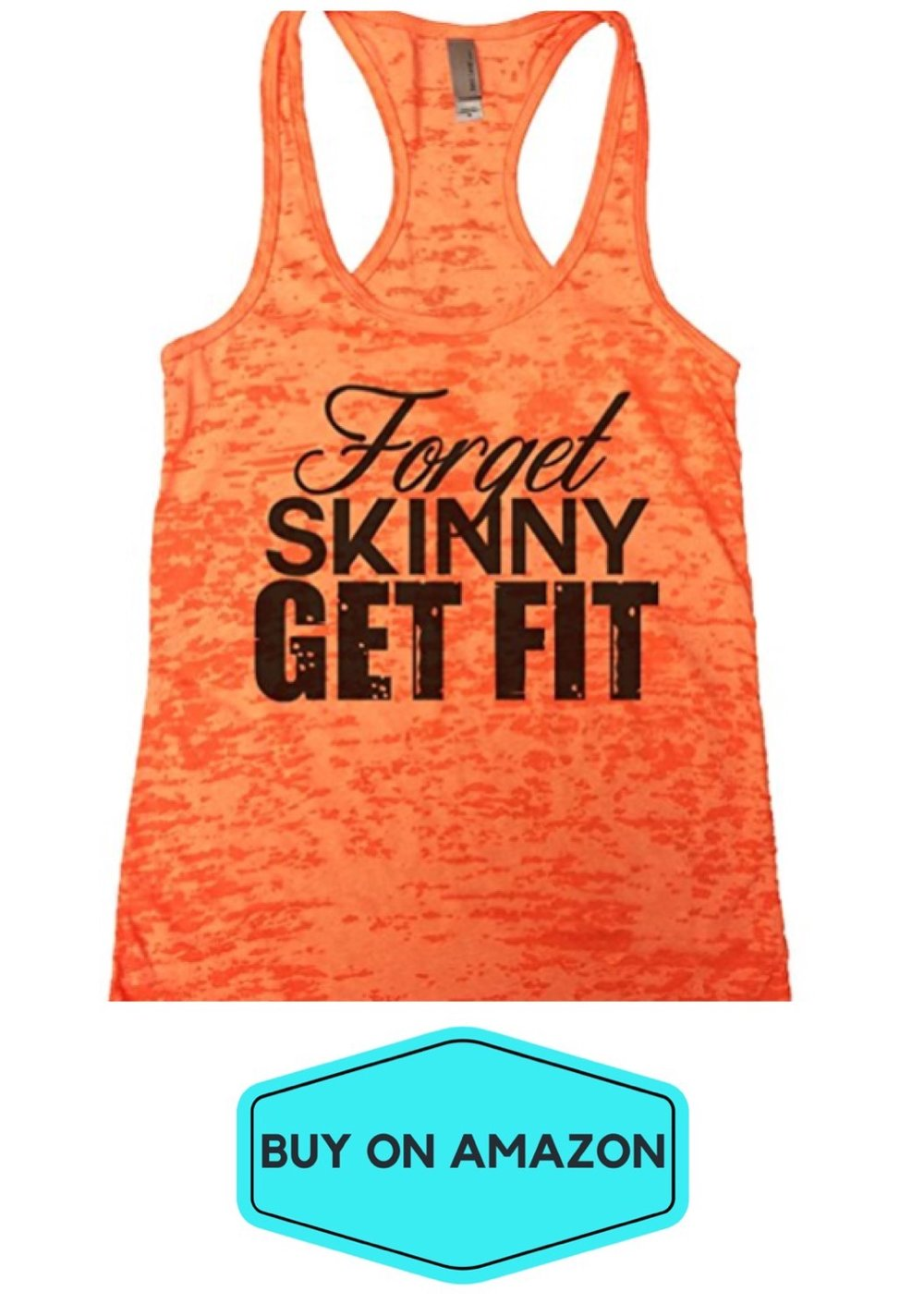 Forget Skinny Get Fit Tank