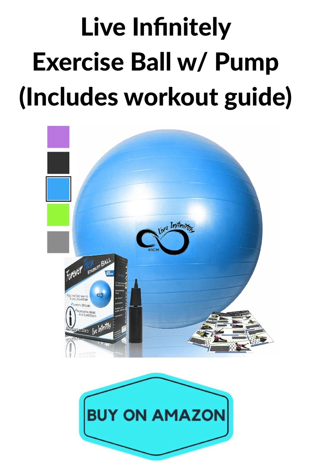 Live Infinity Exercise Ball w/ Pump and Workout Guide