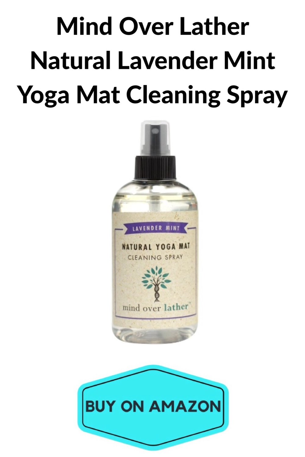 Mind Over Lather Natural Lavender Mint Yoga Mat Cleaning Spray