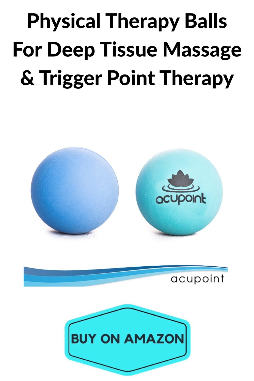 Physical Therapy Balls For Deep Tissue Massage