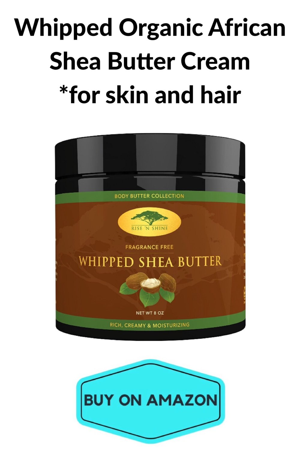 Whipped organic African Shea Butter Cream