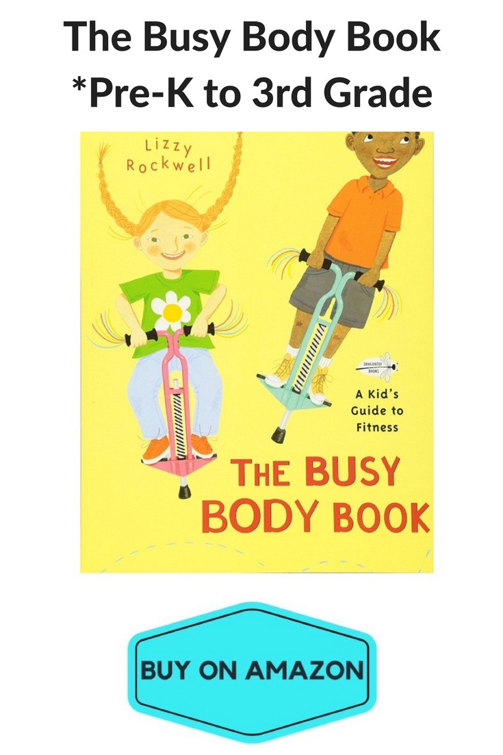 The Busy Body Book, Ages 3-7