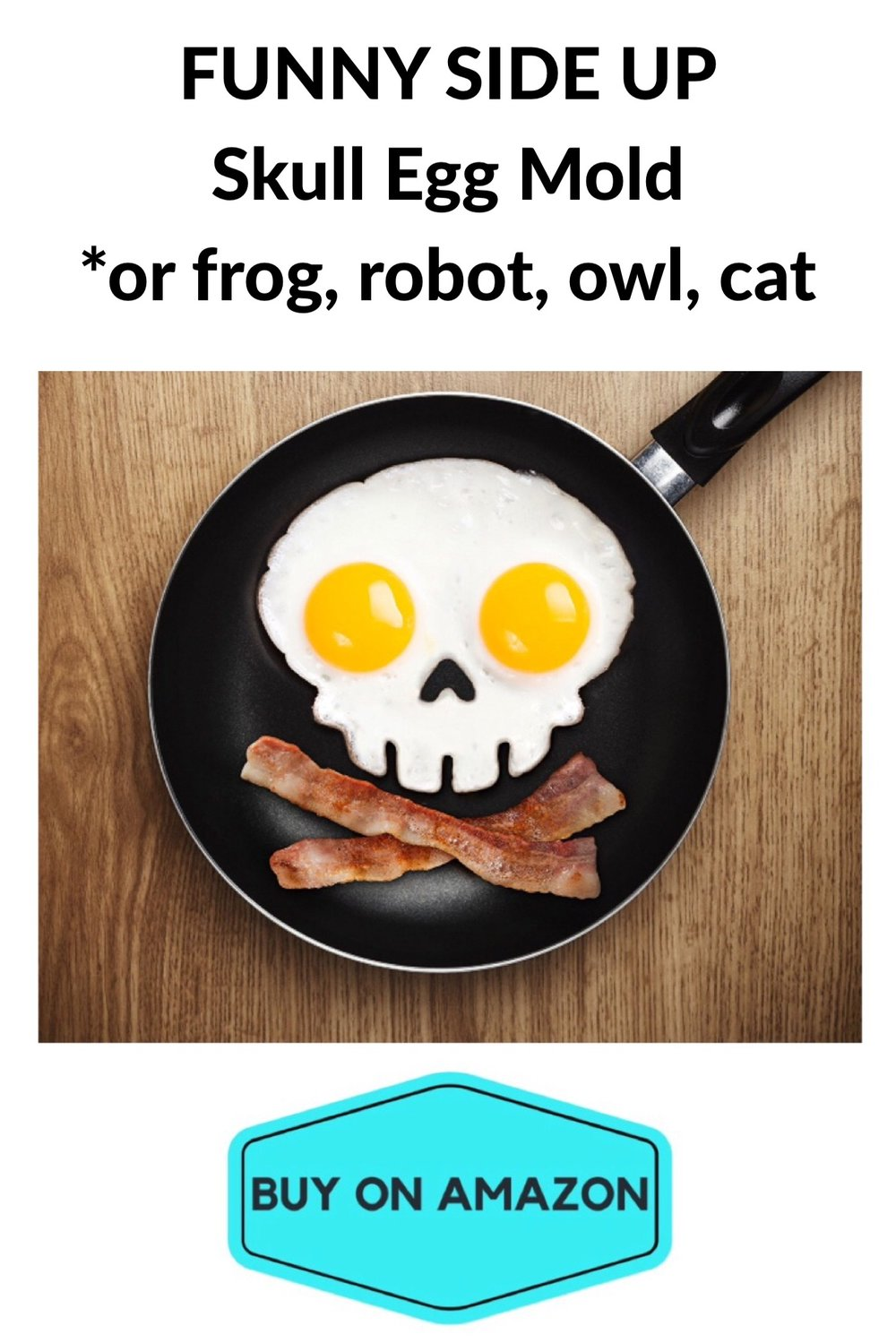 FUNNY SIDE UP Skull Egg Mold