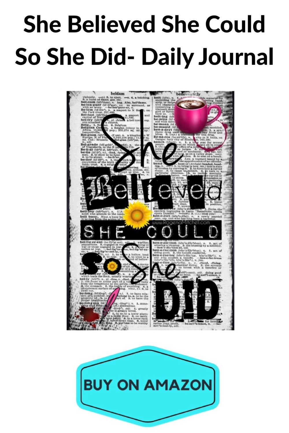 'She Believed She Could So She Did' Daily Journal