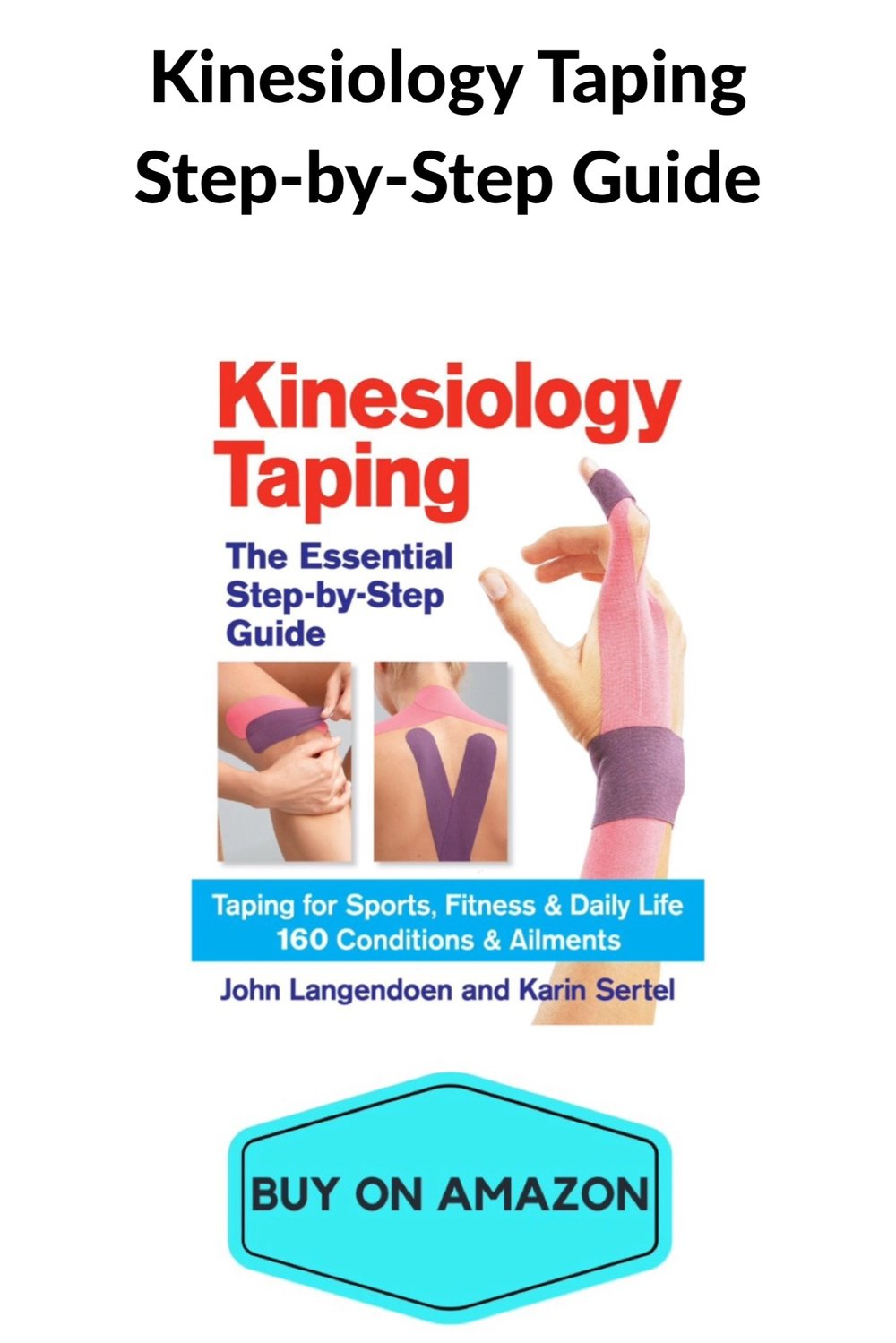 Kinesiology Step-By-Step Guide