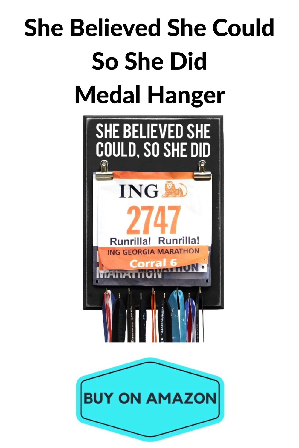 'She Believed She Could So She Did' Medal Hanger