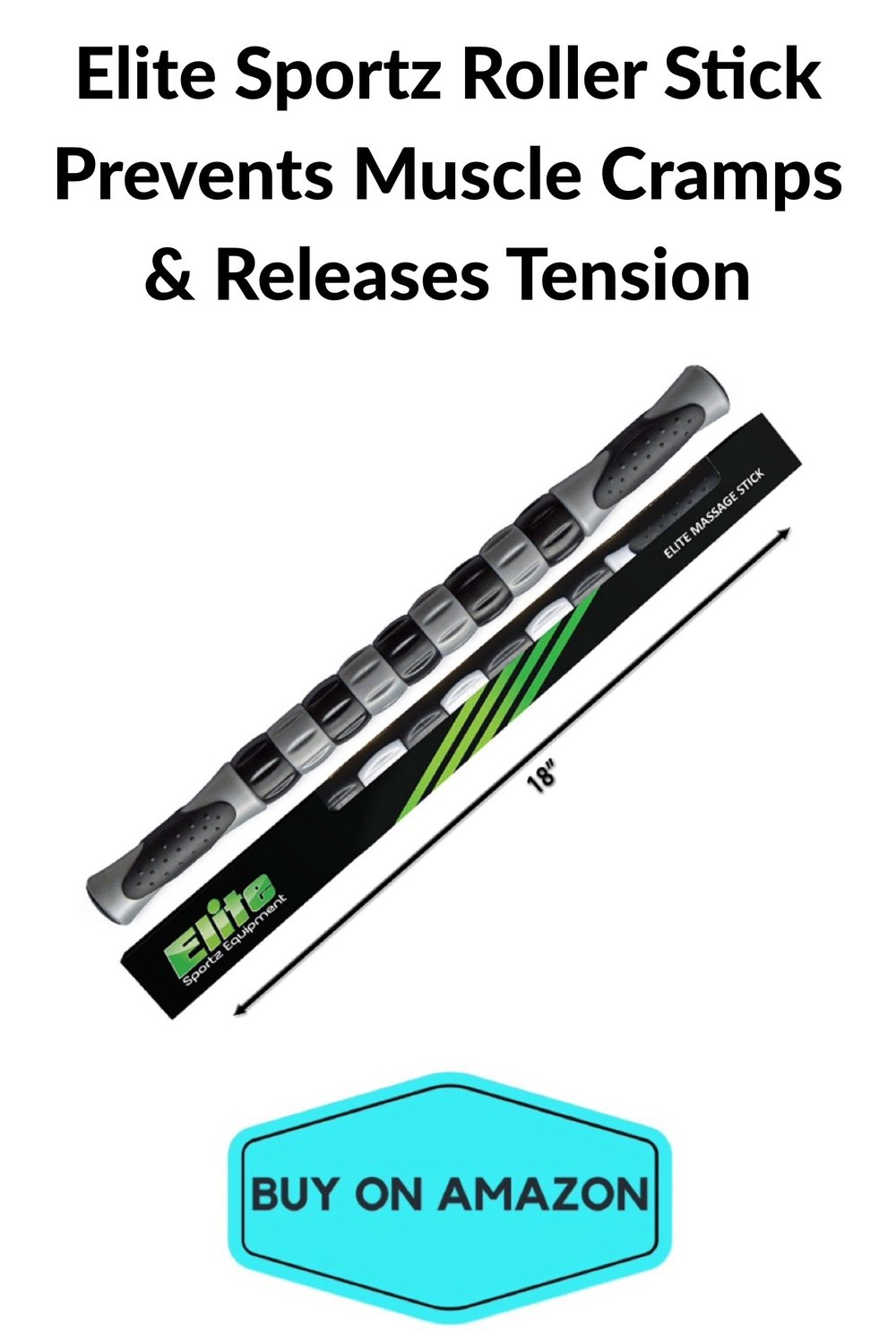 Elite Sportz Roller Stick: Prevents Muscle Cramps & Releases Tension